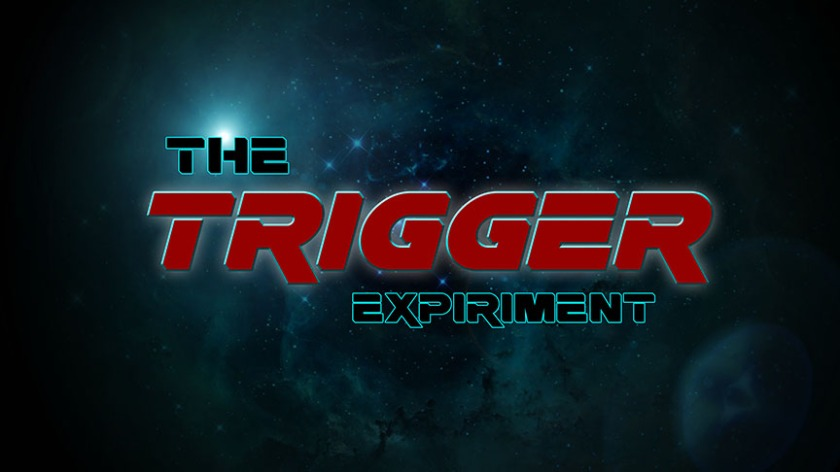 Trigger Experiment- SPACE